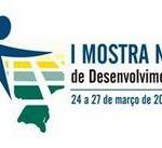 Carangola, participa da I Mostra Nacional de Desenvolvimento Regional, em Salvador BA.