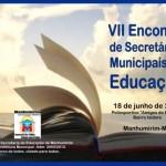 VII Encontro de Secretários Municipais de Educação.