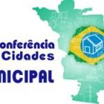 Relatório da 1ª Conferência Municipal da e 4ª Conferência Nacional das Cidades
