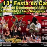 13ª Festa do Café - 2ª Festa do Dominguense Ausente - Santa Margarida.