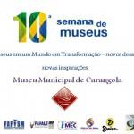 10ª Semana Nacional de Museus em Carangola