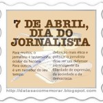 Dia do Jornalista - 07 de abril -