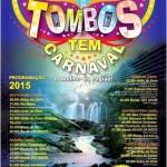 Carnaval 2015: Prefeitura de TOMBOS divulga a programação de carnaval.
