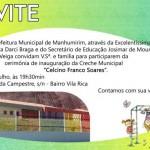 Inauguração da Creche Municipal e Festa de Inverno em Manhumirim.