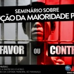 OAB Manhuaçu promove seminário sobre a redução da maioridade penal.