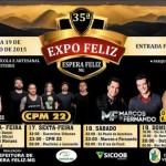 35ª Expo Feliz - De 16 a 19 de julho de 2015.