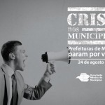 Prefeituras vão parar na próxima segunda-feira (24/08).