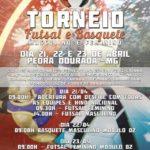 Torneio de Futsal e Basquete de Pedra Dourada.