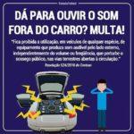Motoristas serão multados por som alto Multa será de R$ 127, além de render cinco pontos na carteira