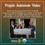 Projeto Salvando Vidas - Rotary Clube de Carangola doa R$132.950,00 a Casa de Caridade para compra de equipamentos.