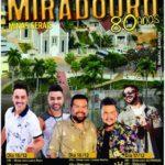 Miradouro comemora 80 anos de emancipação.