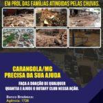 ROTARY CLUB DE CARANGOLA LANÇA CAMPANHA PARA A ARRECADAÇÃO DE RECURSOS FINANCEIROS PARA AUXILIO AS  VITIMAS DA ENCHENTE